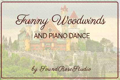 Funny Woodwinds And Piano Dance