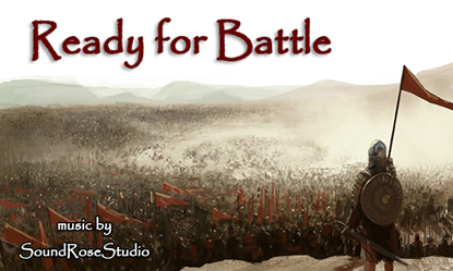 Ready for Battle - Royalty Free Music by SoundRoseStudio