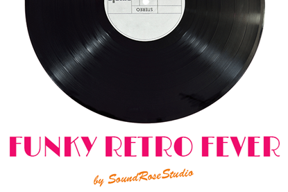 Funky Retro Fever - Upbeat & Sexy Royalty Free Music by SoundRoseStudio