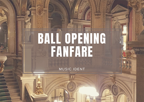 Ball Opening Fanfare Ident - Royalty Free Music by SoundRoseStudio