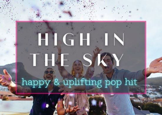 High In the Sky - Royalty Free Pop Music by SoundRoseStudio